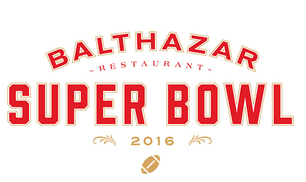 Celebrate the Super Bowl at Balthazar